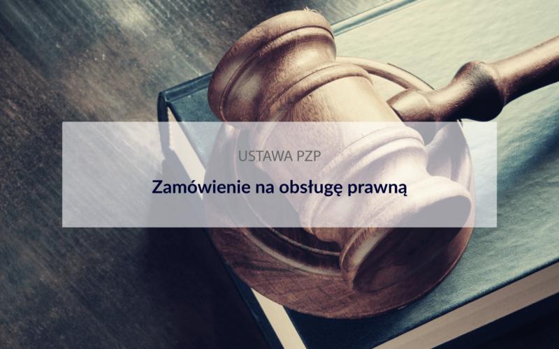zamówienia na obsługę prawną